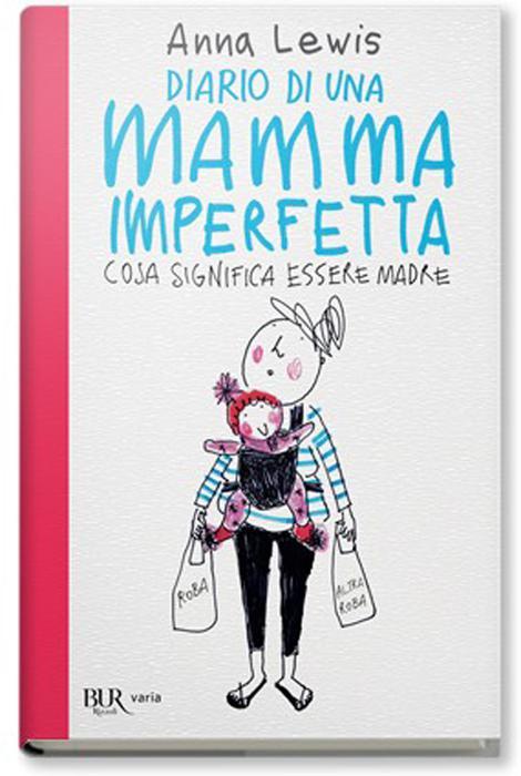 Un libro vero per mamme vere